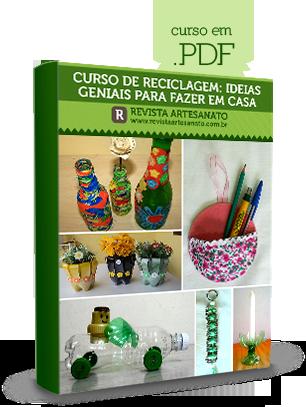 http://www.revistaartesanato.com.br/curso-de-reciclagem/?ref=F3929511S